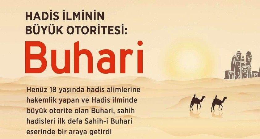Hadis ilminin büyük otoritesi: Buhari