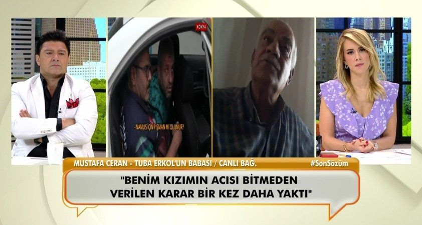 Eşi tarafından öldürülen Tuba Erkol'un babası Mustafa Ceran konuştu