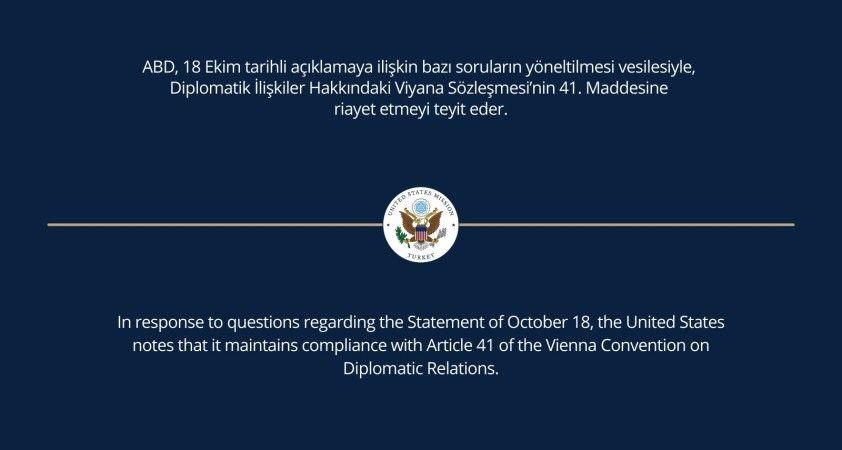 Büyükelçilikler, Viyana Sözleşmesi'nin 41'inci maddesine dikkat çekerek geri adım attı